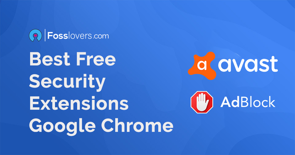 Best Free Security Extensions For Google Chrome 1