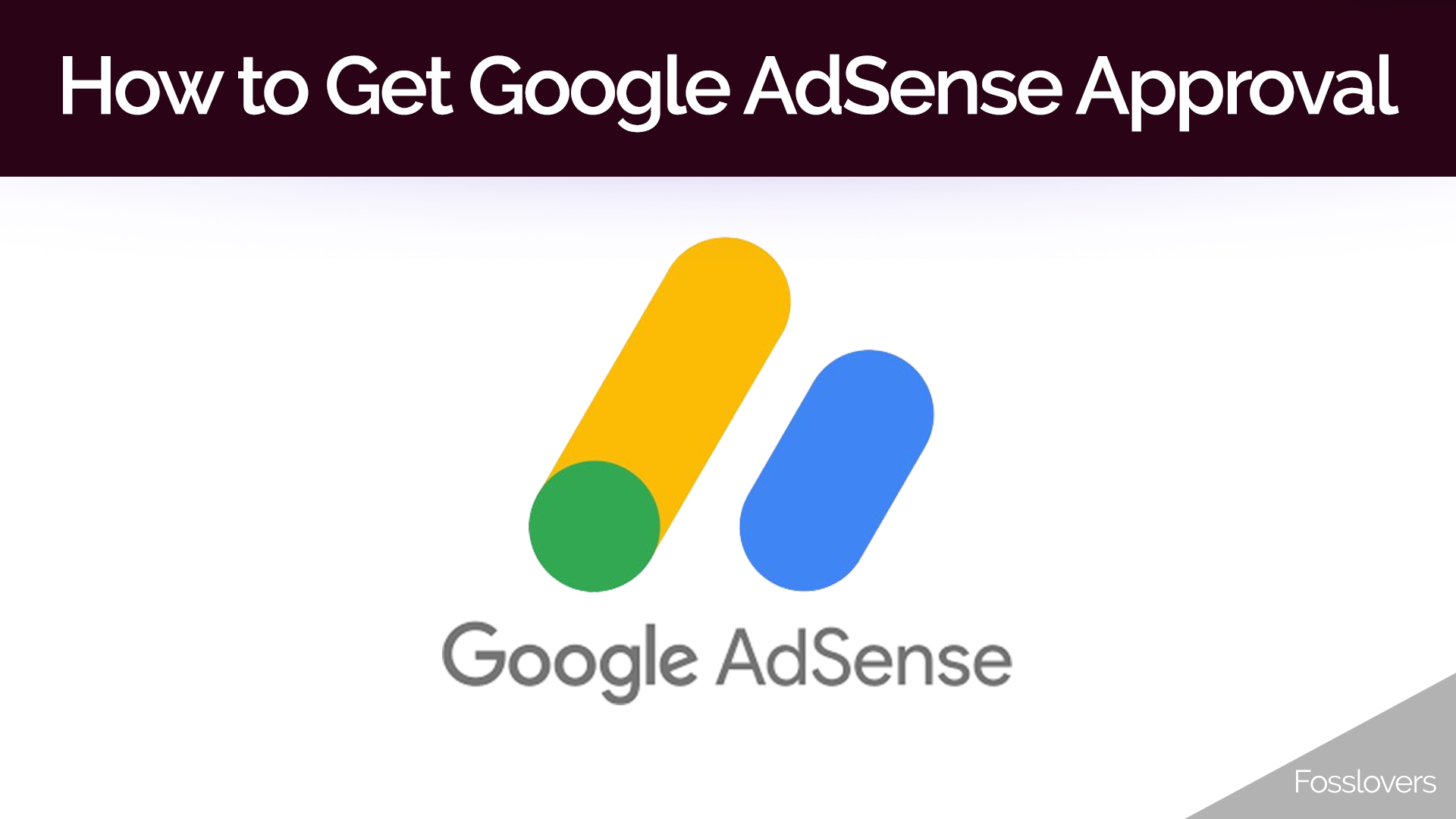 How to Get Google AdSense Approval in 2018