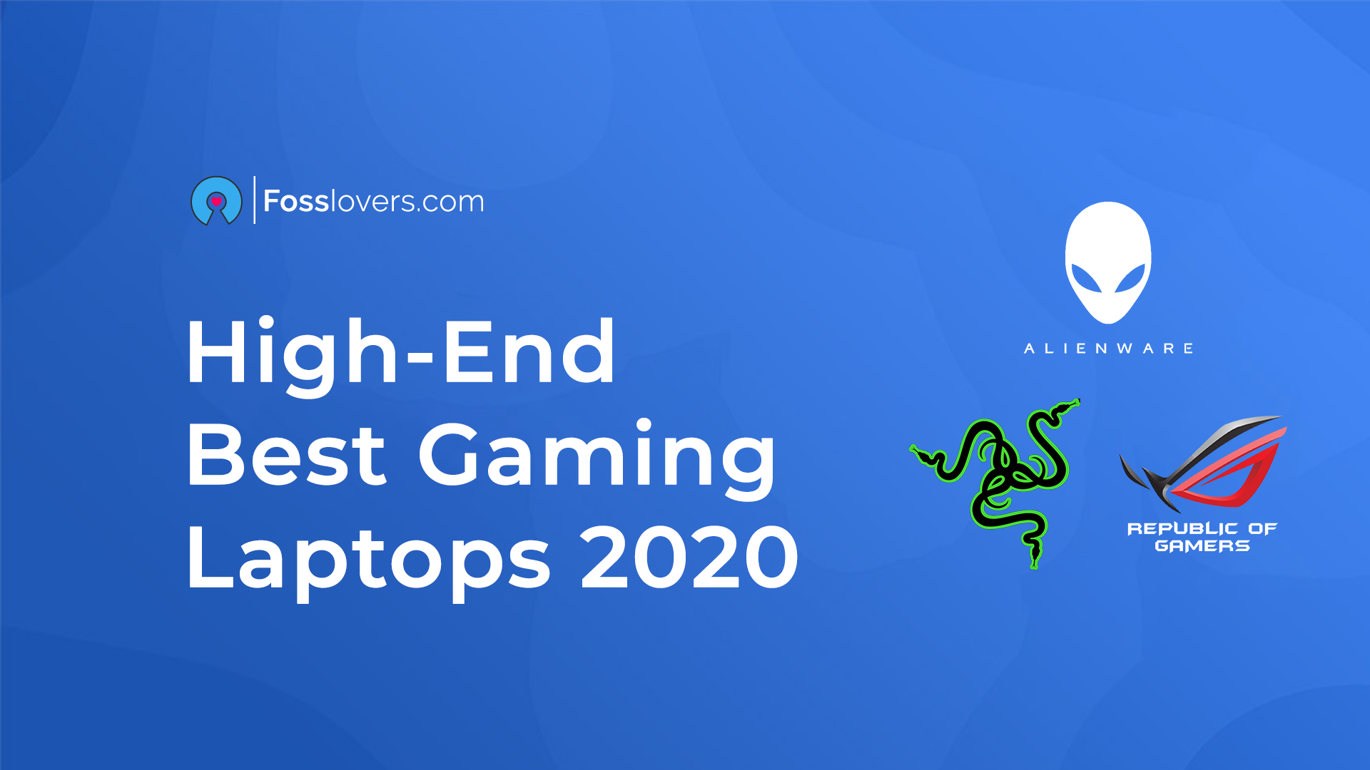 High-End Best Gaming Laptops 2020
